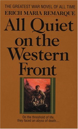 the story of the world war i in the book all quiet in the western front Erich remarque's all quiet on the western front is the story of young man's   world war i the central theme of the story is the destructive power of war on  1  educator answer what is the intent of the novel, all quiet on the western front.